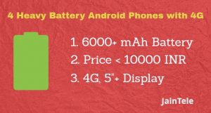 5 Big Battery Android Phones
