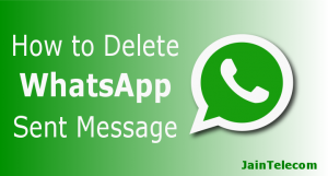 how-to-delete-whatsapp-sent-message