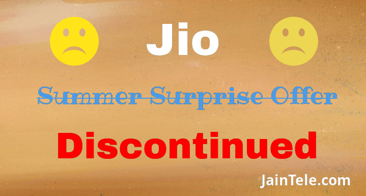 jio-discontinue-summer-surprise-offer
