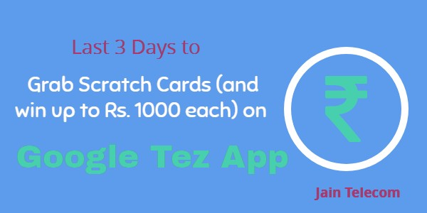 last-three-days-google-tez-app-scratch-cards